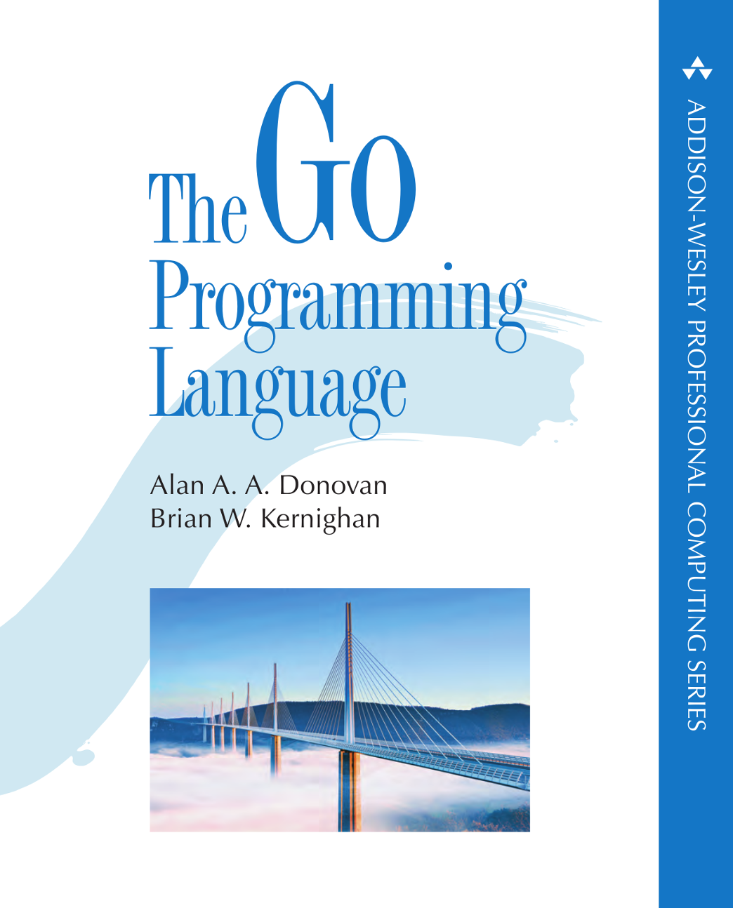 The Go Programming Language (Addison-Wesley Professional Computing Series)